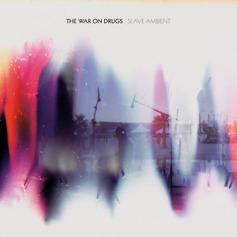 The War On Drugs ‎– Slave Ambient