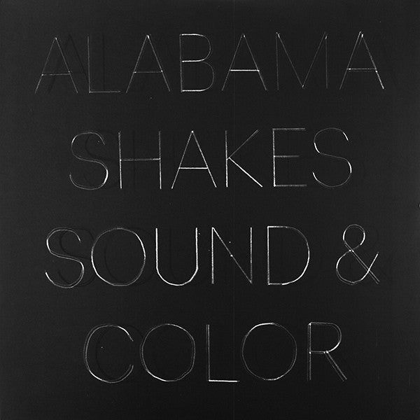 Alabama Shakes - Sound & Colour