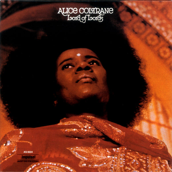 Alice Coltrane – Lord of Lords | 2018 Reissue