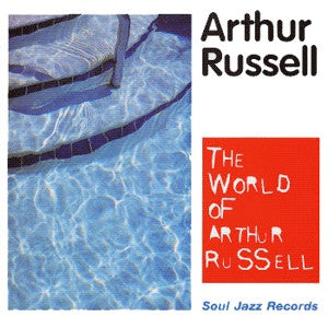 Arthur Russell – The World Of Arthur Russell