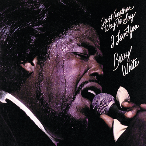 Barry White – Just Another Way To Say I Love You | 2018 Reissue
