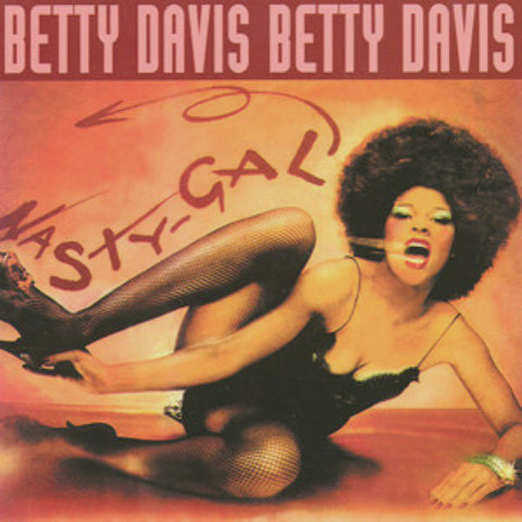 Betty Davis – Nasty Gal | 2018 Reissue