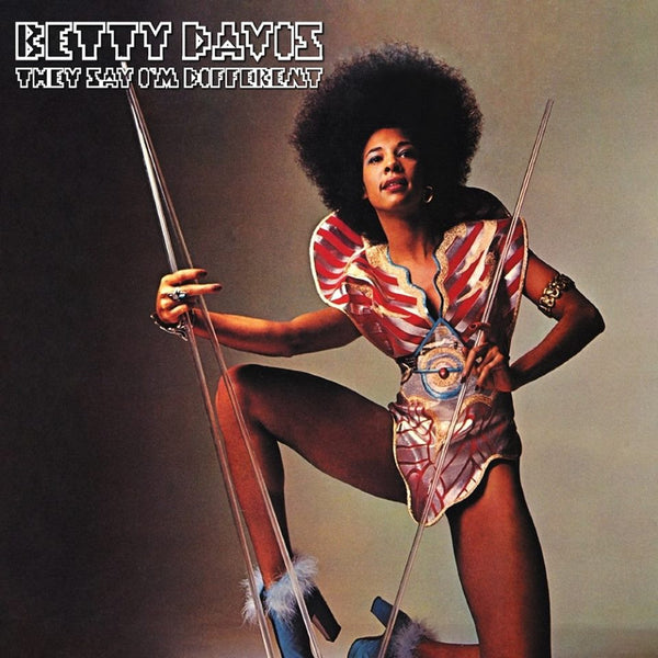 Betty Davis ‎– They Say I'm Different