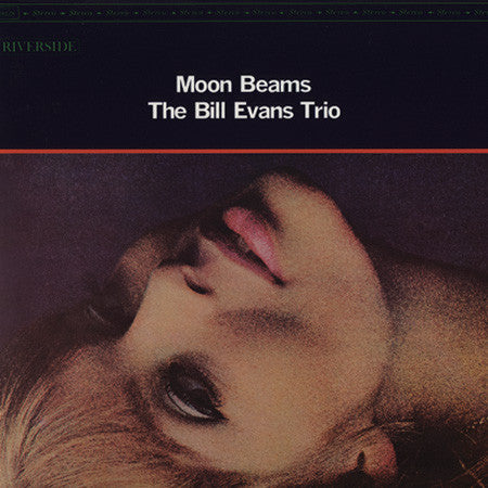 Bill Evans Trio – Moon Beams