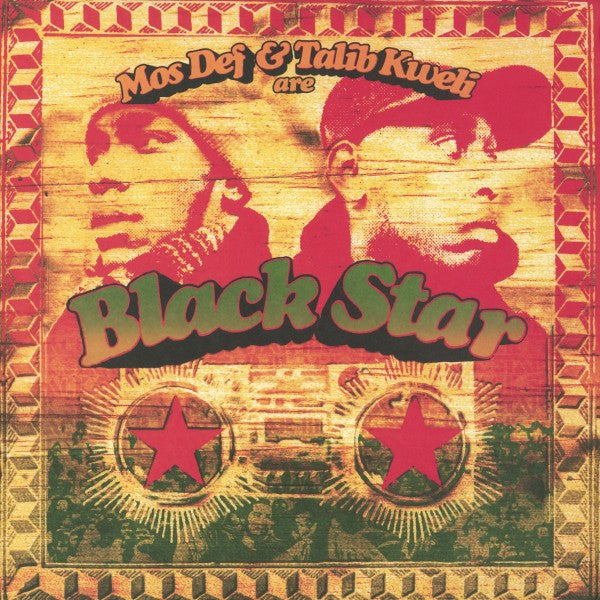 Black Star ‎– Mos Def & Talib Kweli Are Black Star
