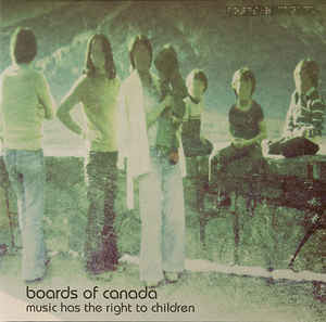 Boards Of Canada – Music Has The Right To Children