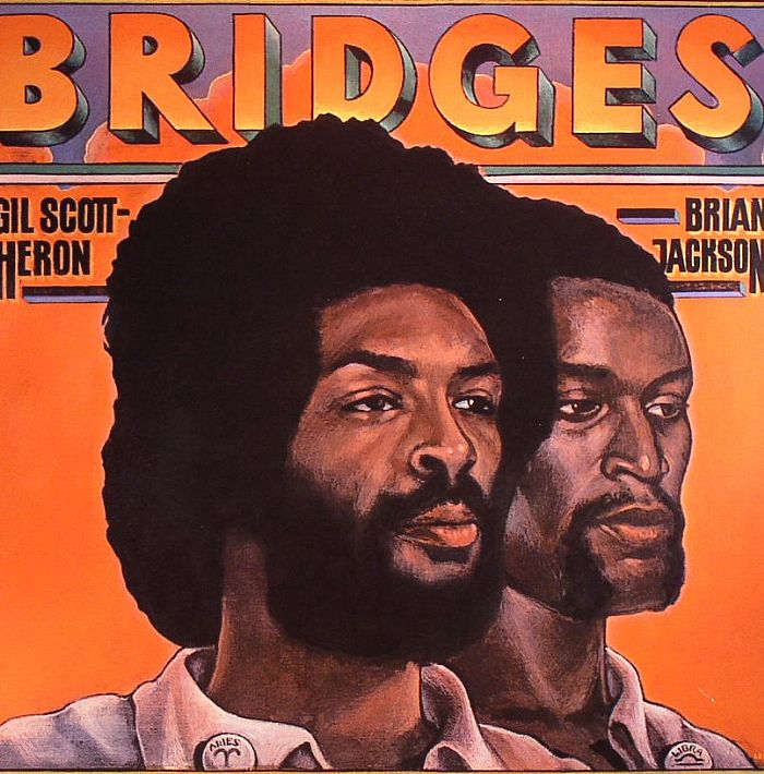Gil Scott-Heron And Brian Jackson – Bridges | Reissue