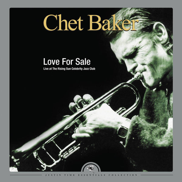 Chet Baker ‎– Love For Sale: Live at the Rising Sun Celebrity Club | RSD2016