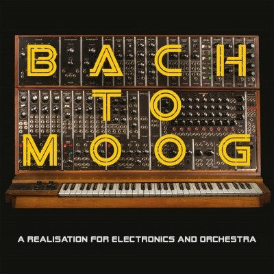 Craig Leon - Bach to Moog [A Realisation For Electronics And Orchestra]