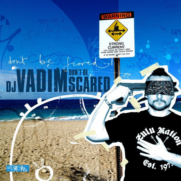 DJ Vadim – Don't Be Scared
