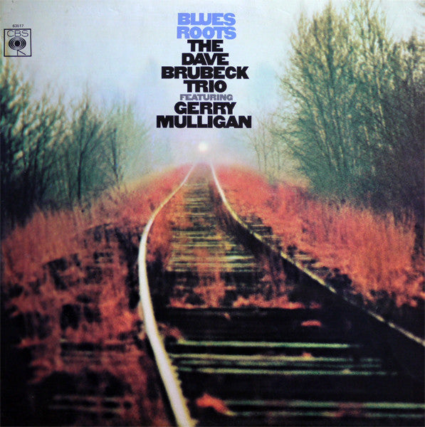 Dave Brubeck Trio Featuring Gerry Mulligan ‎– Blues Roots