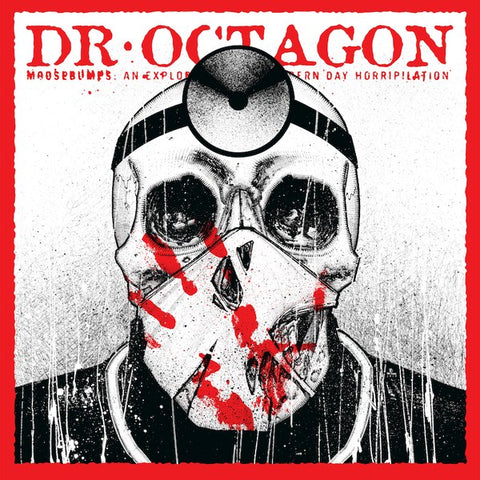 Dr.Octagon – Moosebumps: An Exploration Into Modern Day Horripilation