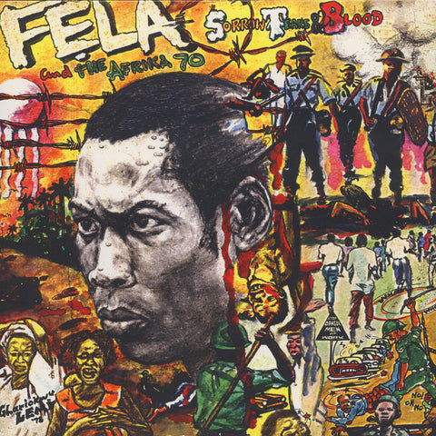 Fela Kuti - Sorrow, Tears and Blood