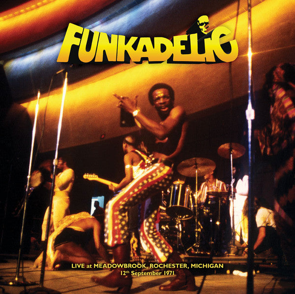 Funkadelic ‎– Live - Meadowbrook, Rochester, Michigan - 12th September 1971