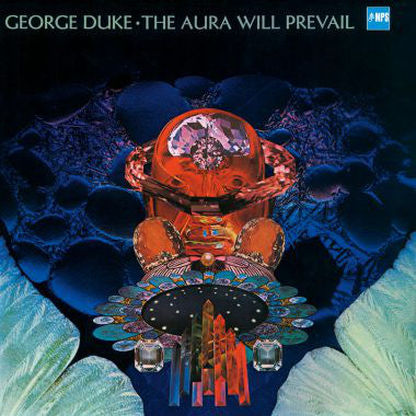 George Duke – The Aura Will Prevail | Reissue