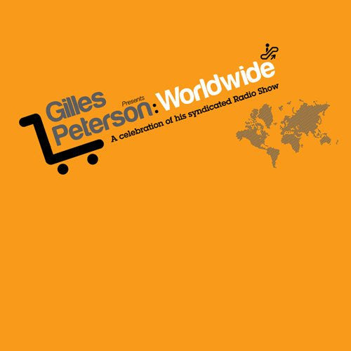Gilles Peterson – Worldwide: A Celebration [Compilation]