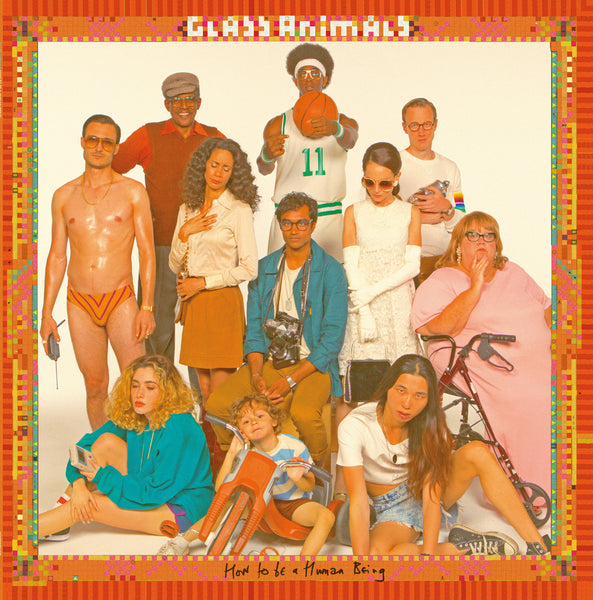 Glass Animals ‎– How To Be A Human Being