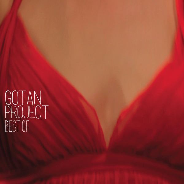 Gotan Project ‎– Best Of [Compilation]