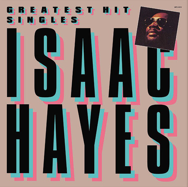 Isaac Hayes – Greatest Hit Singles | Reissue