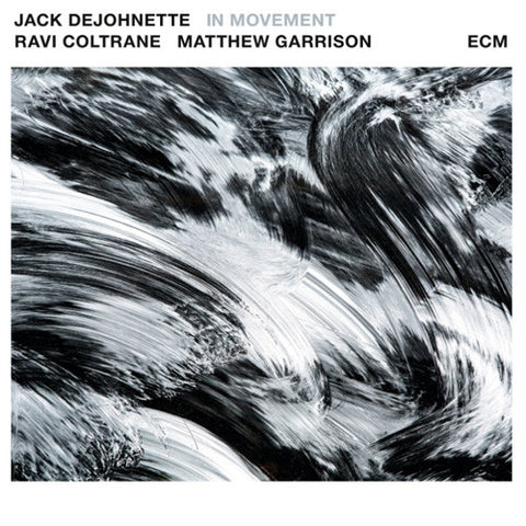 Jack DeJohnette, Ravi Coltrane, Matthew Garrison ‎– In Movement