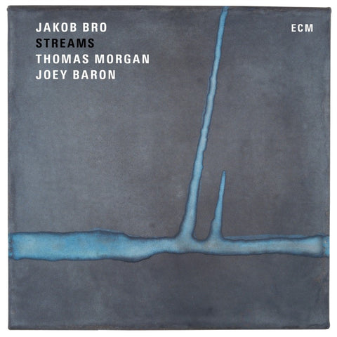 Jakob Bro – Streams
