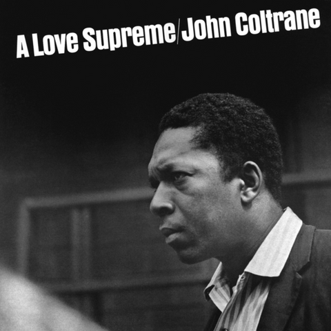 John Coltrane ‎– A Love Supreme | 33rpm Reissue
