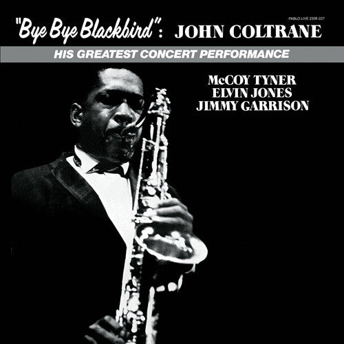 John Coltrane – Bye Bye Blackbird: His Greatest Concert Performance