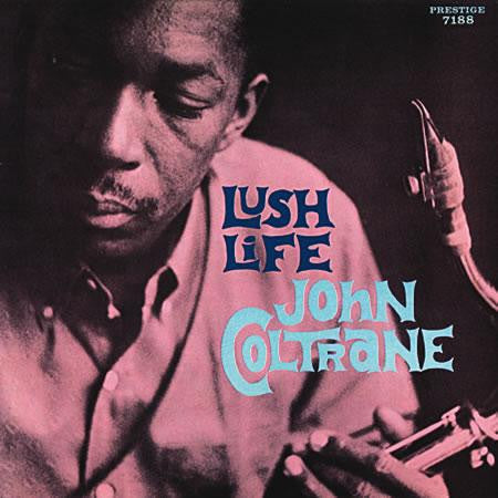 John Coltrane – Lush Life | 200g Mono | Analogue Productions reissue
