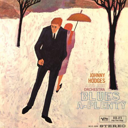 Johnny Hodges And His Orchestra – Blues-A-Plenty | 45rpm 2LP