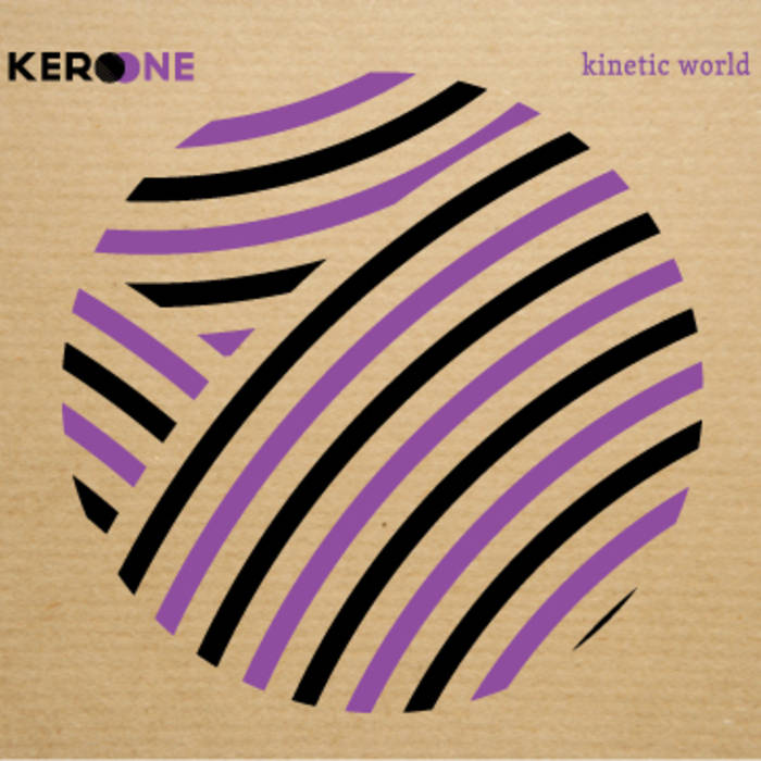 Kero one – Kinetic World