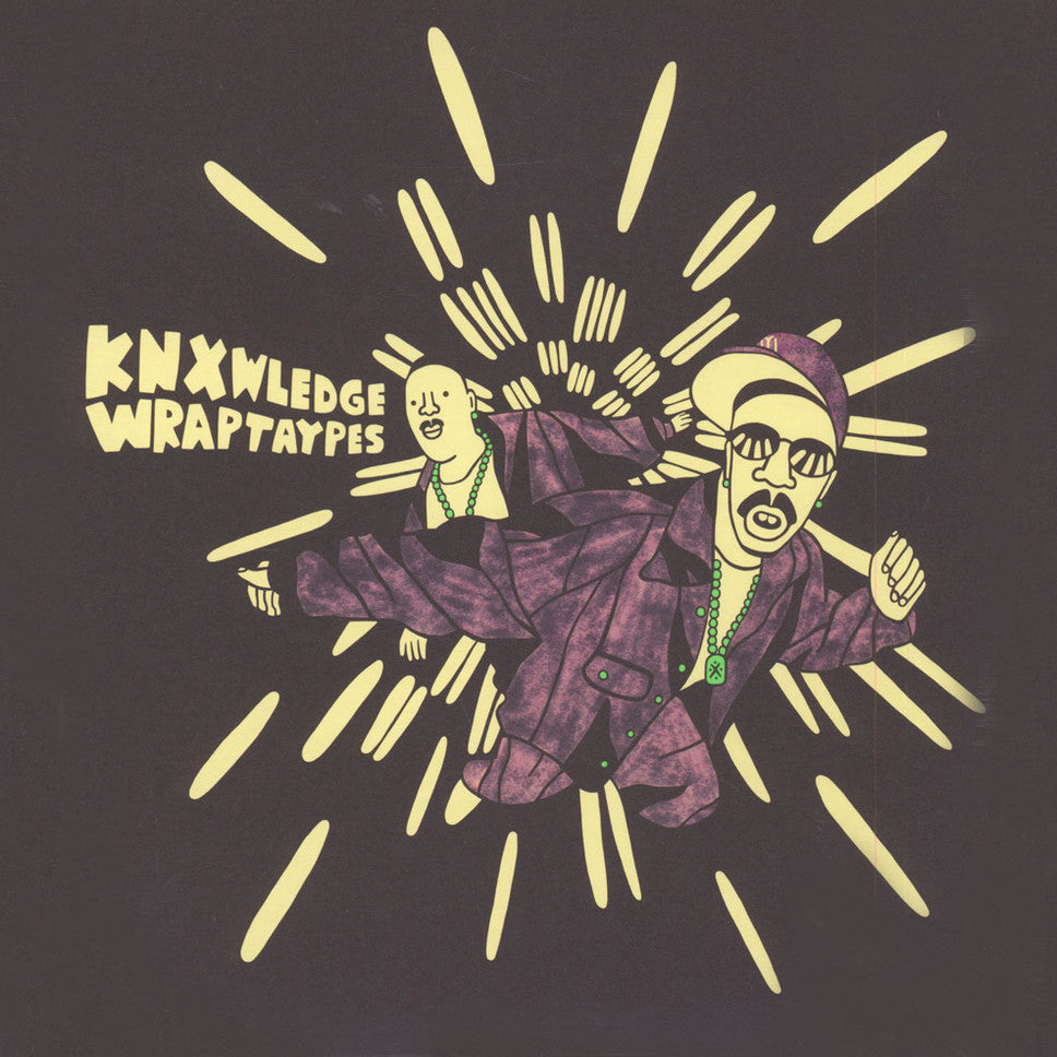 Knxwledge – Wraptaypes