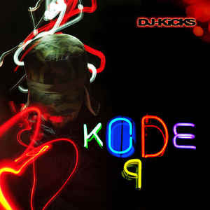Kode9 – DJ-Kicks [Compilation]