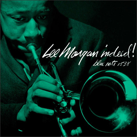 Lee Morgan – Indeed! | Mono 45rpm 2LP