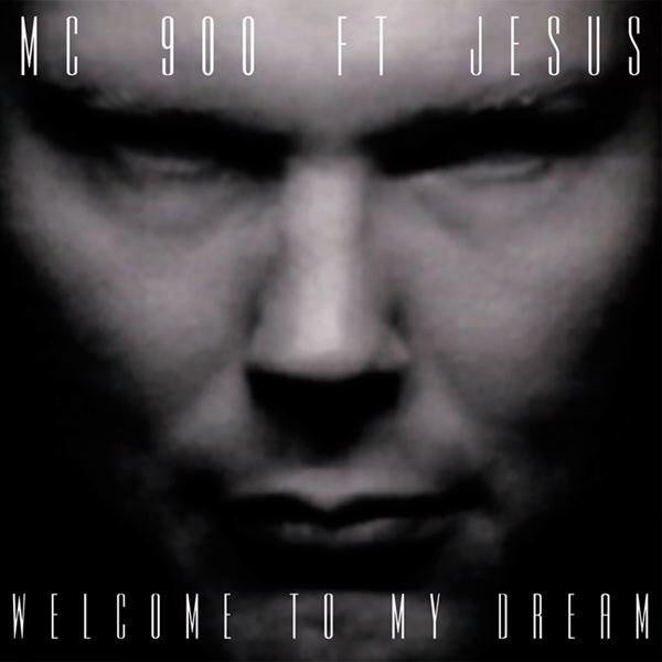 MC 900 Ft Jesus – Welcome To My Dream