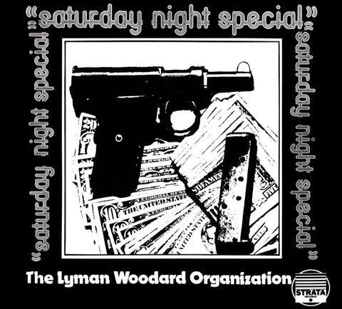 The Lyman Woodard Organization ‎– Saturday Night Special