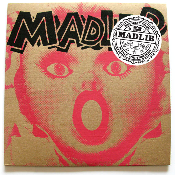 Madlib ‎– Medicine Show No. 12 & 13: Filthy Ass Remixes