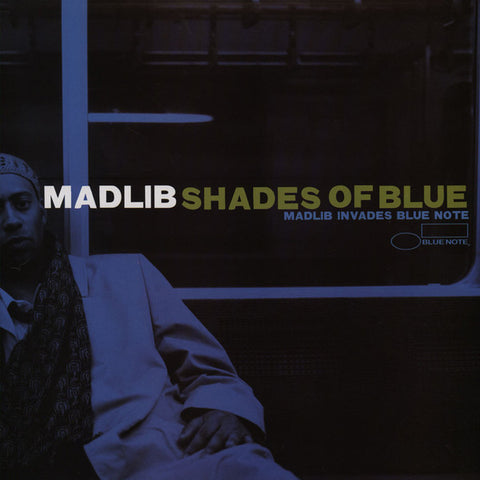 Madlib – Shades Of Blue | Madlib Invades Blue Note