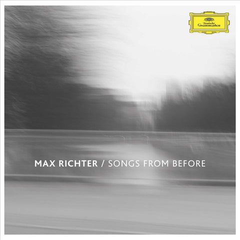 Max Richter – Songs From Before