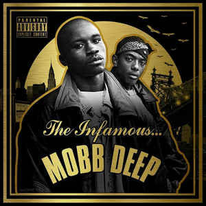 Mobb Deep – The Infamous Mobb Deep [Deluxe Edition]