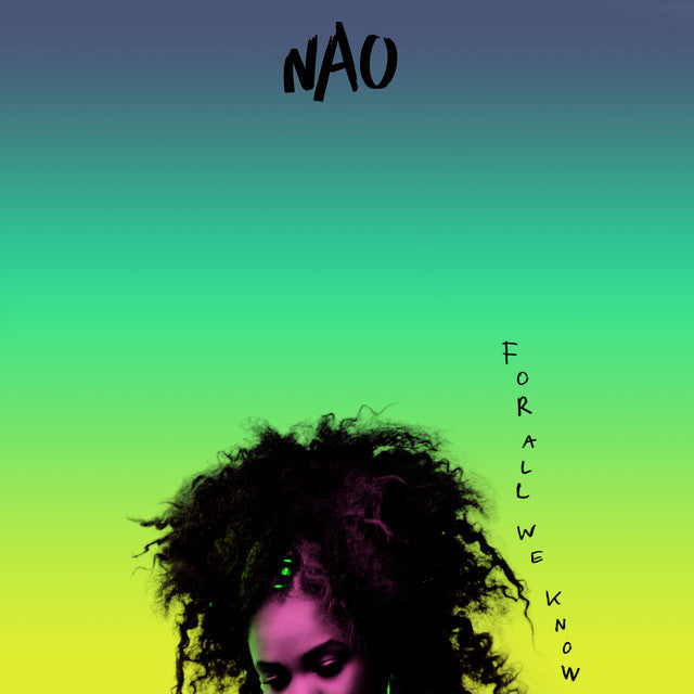 Nao ‎– For All We Know