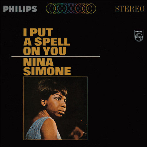 Nina Simone ‎– I Put a Spell On You