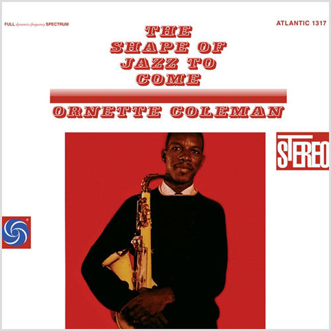 Ornette Coleman – The Shape Of Jazz To Come | 45rpm 2LP