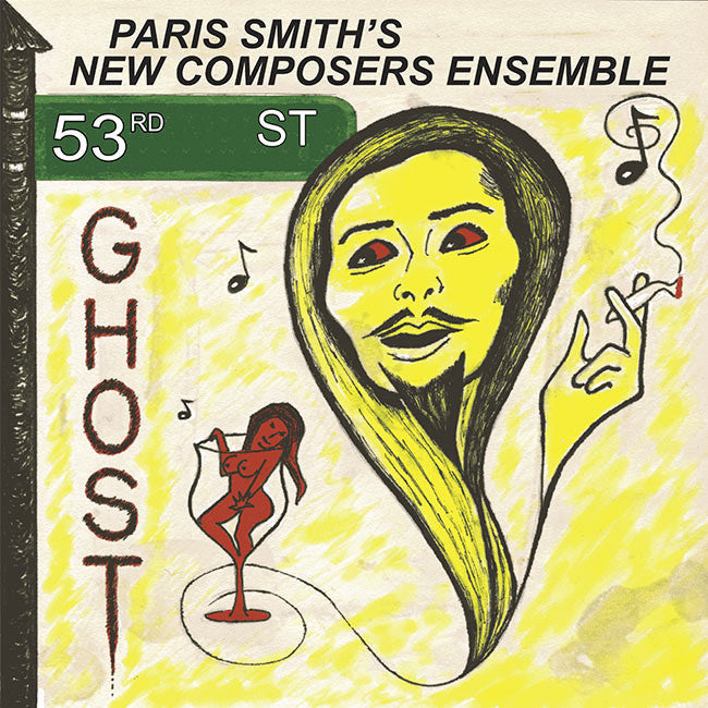 Paris Smith's New Composers Ensemble – 53rd Street Ghost