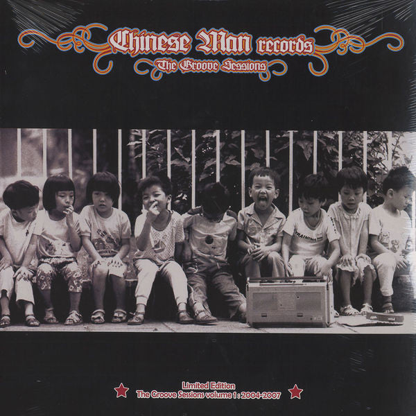 Chinese Man Records – The Groove Sessions Vol. 1 : 2004-2007