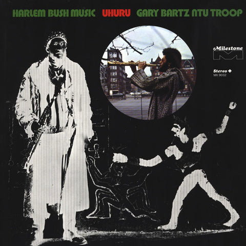 Gary Bartz NTU Troop ‎– Harlem Bush Music – Uhuru | 1999 Reissue