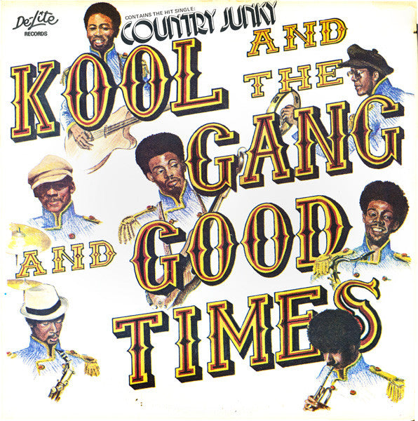 Kool And The Gang ‎– Good Times