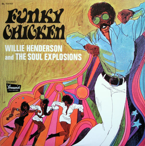 Willie Henderson And The Soul Explosions ‎– Funky Chicken
