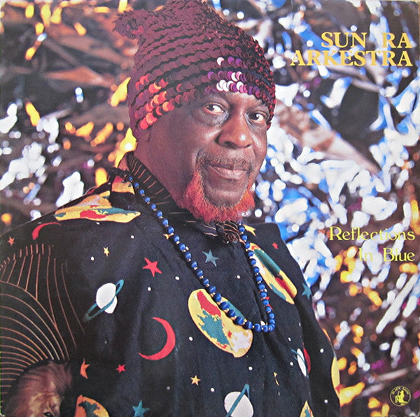 Sun Ra Arkestra – Reflections In Blue / Hours After | 2010 Reissue