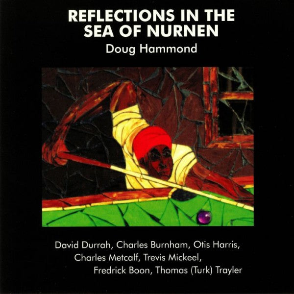 Doug Hammond & David Durrah – Reflections In The Sea Of Nurnen | Reissue