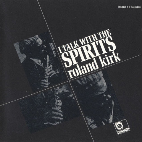 Roland Kirk - I Talk With The Spirits | Reissue